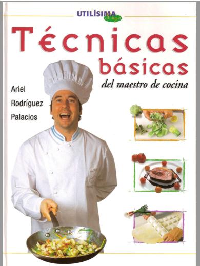 el maestro de la cocina t cnicas b sicas